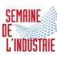 4ème édition de la Semaine de l'Industrie